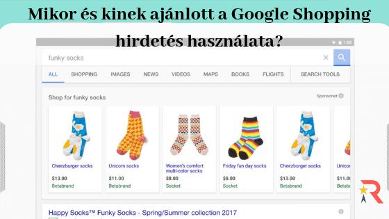 Mikor és kinek ajánlott a Google Shopping hirdetés?