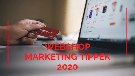 Webshop marketing tippek 2020 Rocketing